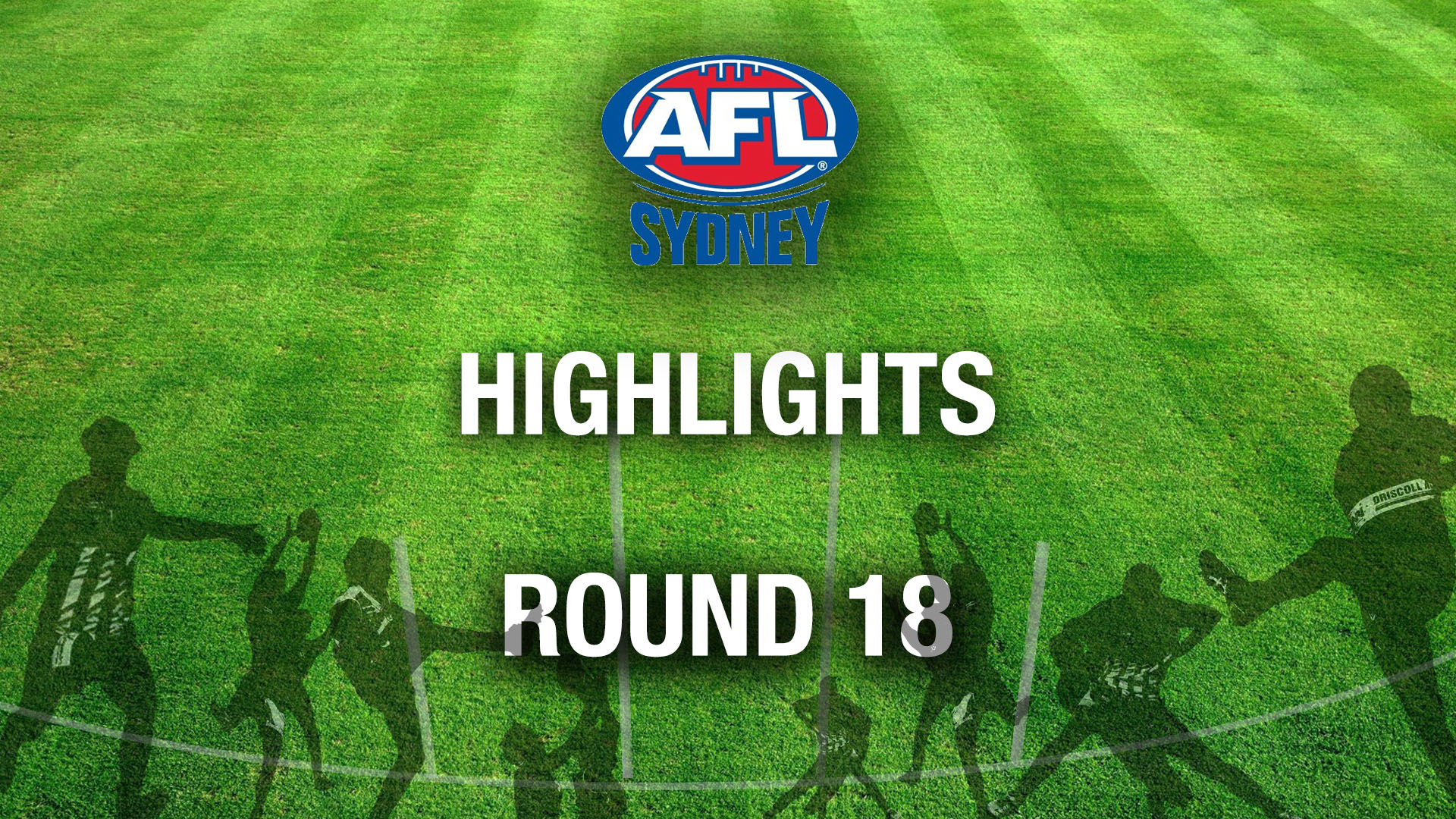 AFL SYDNEY 2018 RD18 HIGHLIGHTS